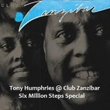 Tony Humphries at Zanzibar 6MS Special