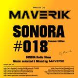 SONORA - Episode #018 - Summer 2018 - by MAVERIK