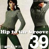 Hip to the Groove39 -y space select