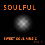 Sweet Soul Music Vol. 1