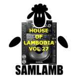 Vol 27 - House Of Lambodia