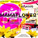 Kar Lee (modE Ohm) - [[[ MAMAFLOWER _ psychedelic experience ]]] - 30/04/2015
