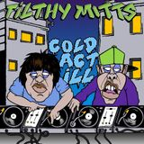Filthy Mitts - Cold act ill  (4-deck mixtape)