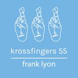 Krossfingers 55 by Frank Lyon