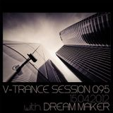 V-Trance Session 095 with Dream Maker