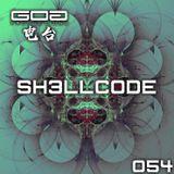 GoaProductions Radio 054: Sh3llcode