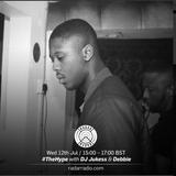 #TheHype w/ DJ Jukess & Debbie - 12th July 2017