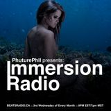 PhuturePhil Presents Immersion Radio 001 [Oct 2015]