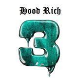 Hood Rich 3