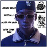 Unity Clash 1998 - Bounty Killer / Merciless / Scare Dem Crew ... (Lobotomy  Dance Hall archive)
