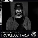 Francesco Parla - RAWLScast030