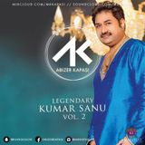 Oct '19 Legendary Kumar Sanu Vol. 2