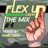 Flex Up Crew The Mix #04 - Marcaida