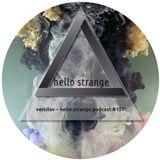 versilov – hello strange podcast #157