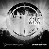 """Cold Transmission and Buttonkrake Events present """"COLD EVENTS"""""""