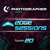 Photographer - Edge Sessions 020 [2014-09-23]