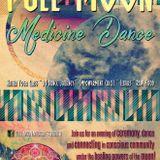 Full Moon Medicine Dance