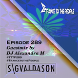 Trance to the People 289 (Guestmix by DJ Alexandra M)