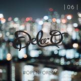 DeLa O |06| #OpenFormat