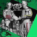 LTDLL-007 - Mat et Miqi O. - Le Trou de La Lune - L'émission семь
