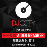 DJ Aiden Brasher - DJcity Podcast - Feb. 24, 2015