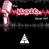 The Braker Show 007