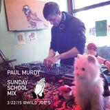 Paul Murdy Sunday School Set @ Wild Joe*s 3/22/15