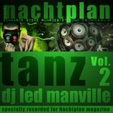DJ Led Manville - Nachtplan Tanz Vol.2 (2012)