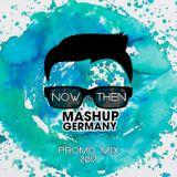 Mashup-Germany Promo Mix 2017 #Now Vs. Then