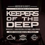 Keepers Of The Deep Ep 19, Mousky (NYC), Davidson Ospina (Philly) & Nazario (Philly), Deep C hosts.