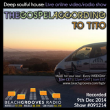BeachGrooves Radio - 091214 - The Gospel According to Tito - Soulful Hous9