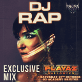DJ Rap Playaz Exclusive Mix!