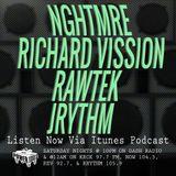 Episode 12-8-18 Ft: NGHTMRE, Richard Vission, Rawtek, & Jrythm