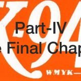 K-94 THE FINAL CHAPTER