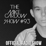 The Mike Cardow Show #93