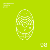 U Know Me Radio #98 | Liquid Dust | Riffz | COMOC | DJ Manny | Flako | Starkey | Sokos | Tarquin