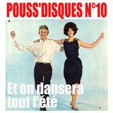 Pouss'Disques N°10 - Et on dansera tout l'été
