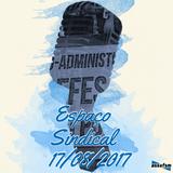 Espaço Sindical - 17 de agosto de 2017