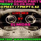 Retro Dance Party 03.29.2019 LIVE on Renegade Retro <renegaderetro.com>
