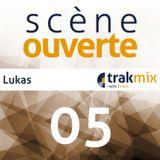 Scène Ouverte 05    Lukas