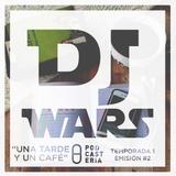 DJ Wars No. Temp 1/ Ep. 2 - Una tarde y un café