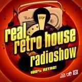 Real Retro House Radioshow 003