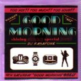 GoodMorning special Mix