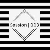 Session | 003