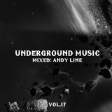 Andy Line pres. Underground Music Vol.17