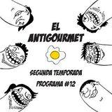 El Antigourmet - Temporada 2 - Programa #12 - 24/4/15
