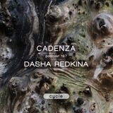 Cadenza Podcast | 197 - Dasha Redkina (Cycle)