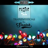 Transmissions @ Pepper 96.6 (December '16) by DJ Snatch