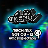 Alex Grekov Tech Mix Set WMC 2013 Edition