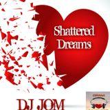 Shattered Dreams - Broken Hearted Love Songs Vol.2